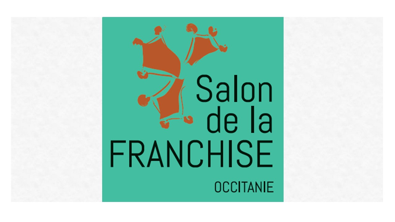 Franchiseur, participez au Salon de la Franchise en Occitanie !
